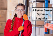 A Better Career Option – Logistics