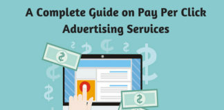 A Complete Guide on Pay Per Click Advertising Services