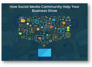How Social Media Community Help Your Business Grow
