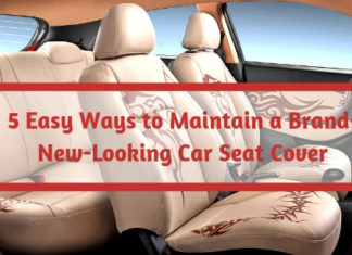 5 Easy Ways to Maintain a Brand-New-Looking Car Seat Cover