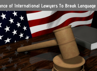 Importance of International Lawyers To Break The Language Barrier