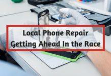 Local Phone Repair Getting Ahead In the Race