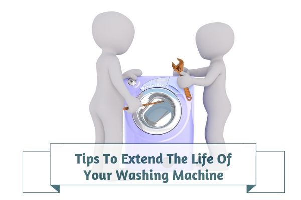 Tips To Extend The Life Of Your Washing Machine