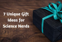 7 Unique Gift Ideas for Science Nerds