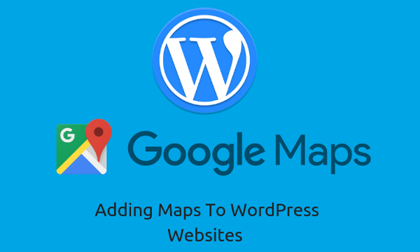 Adding Maps To WordPress Websites