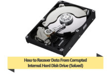 How to Recover Data From Corrupted Internal Hard Disk Drive (Solved)