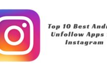 Top 10 Best Android Unfollow Apps for Instagram