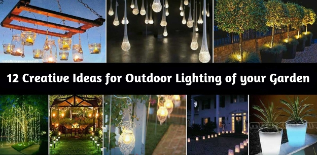 12 Creative Ideas for Outdoor Lighting of your Garden