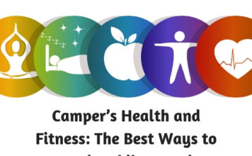 Campers Health and Fitness- The Best Ways to Stay Fit While Camping