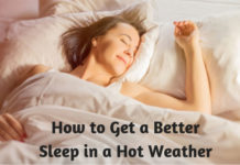 How to Get a Better Sleep in a Hot Weather