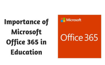 Importance of Microsoft Office 365 in Education