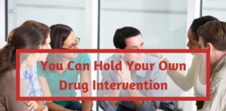 You Can Hold Your Own Drug Intervention