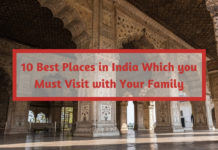 10 Best Places in India Which you Must Visit with Your Family