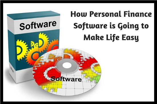 How Personal Finance Software is Going to Make Life Easy
