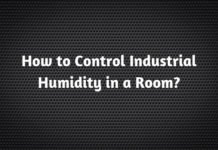 How to Control Industrial Humidity in a Room