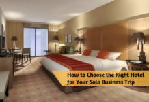 How to Choose the Right Hotel for Your Solo Business Trip