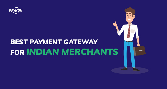 Best Payment Gateway for Indian Merchants