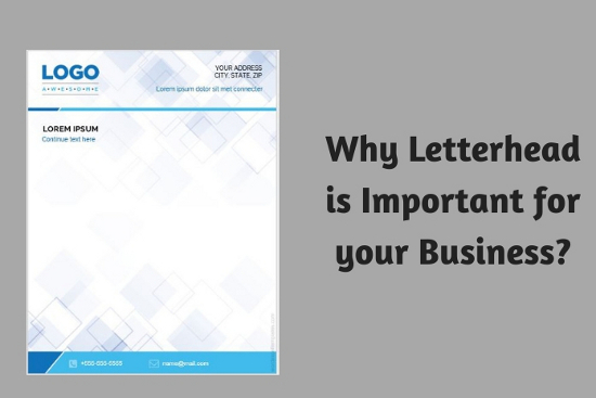 Why Letterhead is Important for your Business