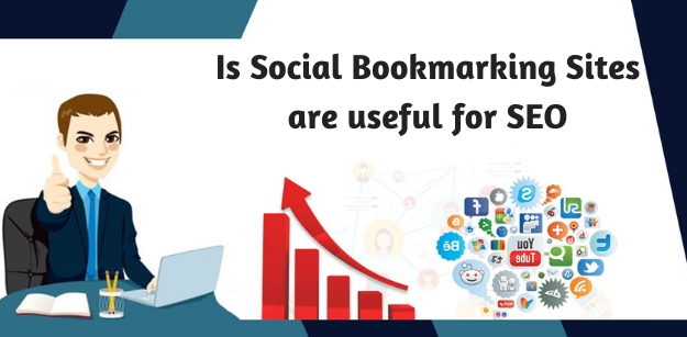Is Social bookmarking sites are useful for SEO