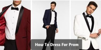 How To Dress For Prom