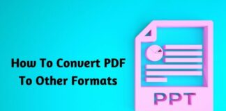 How To Convert PDF To Other Formats