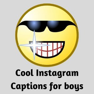 Cool Instagram captions for boys