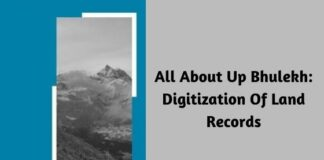 All About Up Bhulekh: Digitization Of Land Records