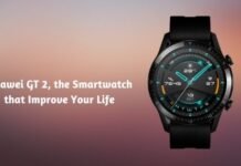 Huawei GT 2, the Smartwatch that Improve Your Life