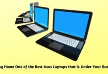 Bring Home One of the Best Asus Laptops that is Under Your Budget